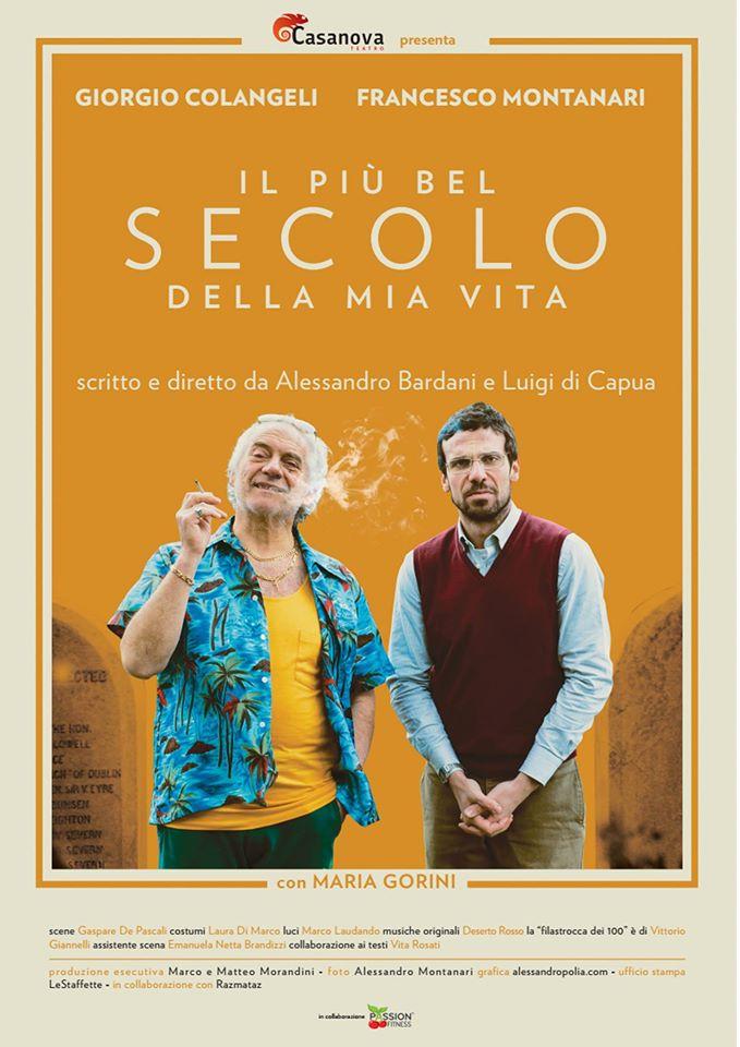 """Torna in scena """"Il più bel secolo della mia vita"""" scritto e diretto da Alessandro Bardani e Luigi di Capua"""